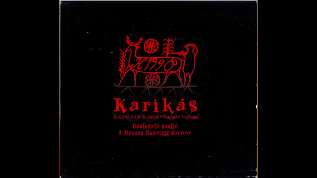 Download Karikás • Búélesztő Szellő   Teljes Album   1998   magyar népzene