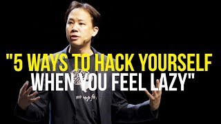 Hack Yourself To END LAZINESS | Jim Kwik