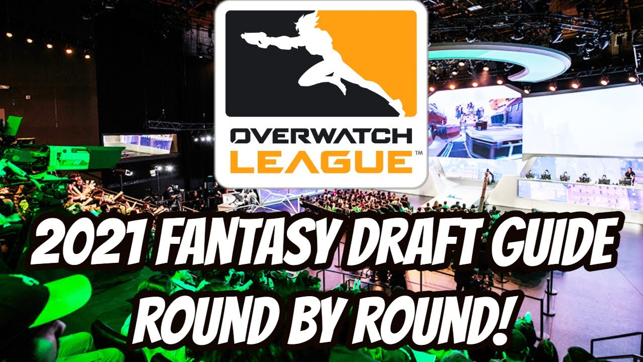 Round by Round Fantasy Overwatch League Draft Guide!