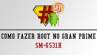 [TWRP] Como fazer root no Galaxy Gran Prime SM-G531H - Android 5.1.1