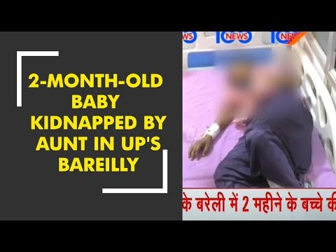 News 100: 2 month old baby kidnapped by aunt in Uttar Pradesh's Bareilly