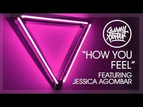 Sammy Porter ft. Jessica Agombar - How You Feel