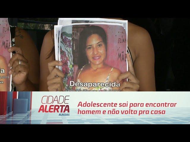 Adolescente sai para encontrar homem e não volta pra casa no Benedito Bentes