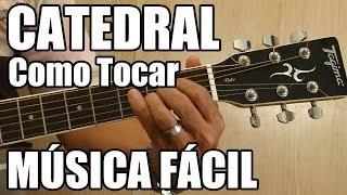 Catedral - Zélia Duncan (Versão: Leandro e Leonardo) música fácil