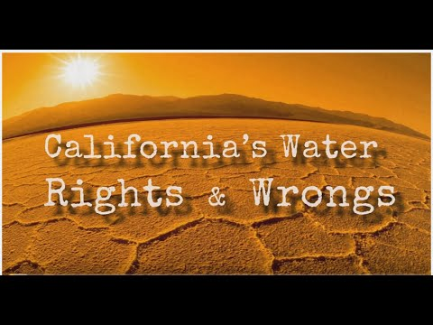 California's Water Rights & Wrongs