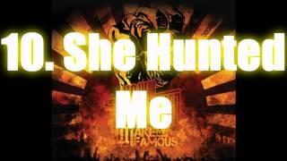 Make Me Famous - She Hunted Me + LYRICS Mp3