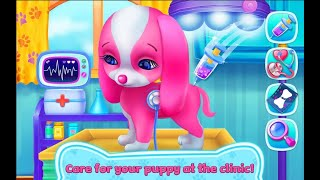 Puppy Love My Dream Pet| Fun Pet Care Games| Fun Game Play for Kids| Dress up Bathe Treat Injury