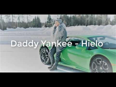 Daddy Yankee - Hielo (Lyrics in English and Spanish)