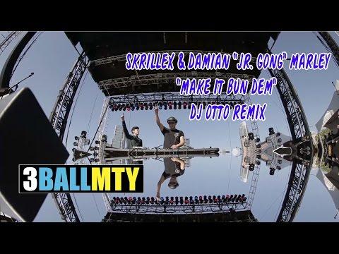 3BallMTY - Skrillex & Damian