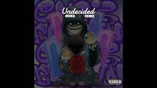 Oshea - Undecided (Chris Brown remix)