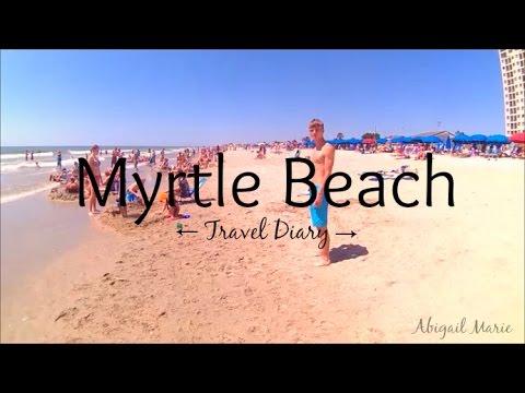 Myrtle Beach Travel Diary