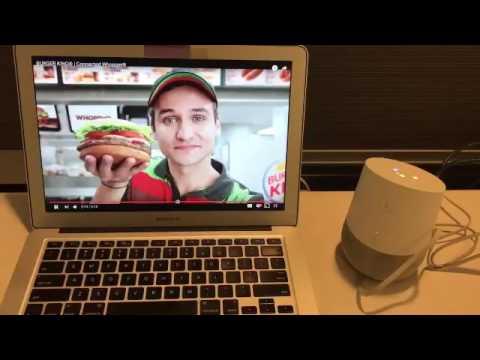 Burger King Ad initiates Google Home Device