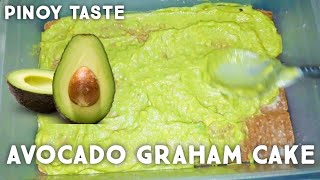 AVOCADO GRAHAM CAKE | PINOY TASTE