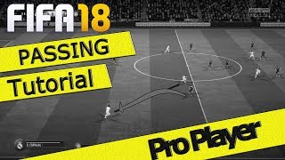 Video FIFA 18 PASSING TUTORIAL / HOW TO PASS & KEEP POSSESSION / NEW PRO PASSING TRICK FUT & H2H download MP3, 3GP, MP4, WEBM, AVI, FLV September 2017