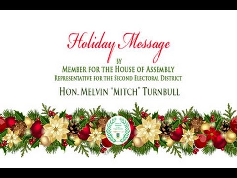 2015 Holiday Message  by Representative for the Second Electoral District, Hon. Mitch Turnbull
