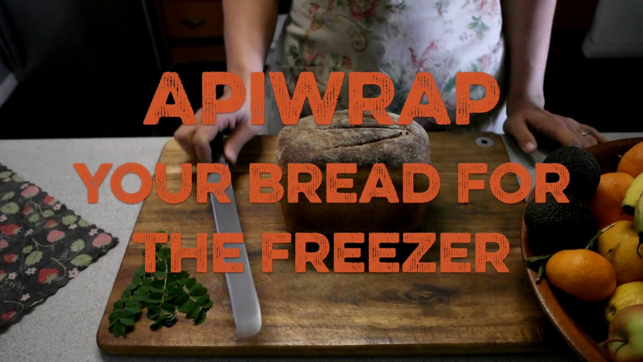 APIWRAP your bread for the freezer || How to use Reusable Beeswax Kitchen  Wrap