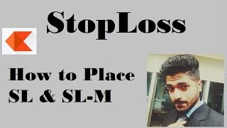 How to place Stoploss (SL and SL-M ) on Kite by Smart Trader