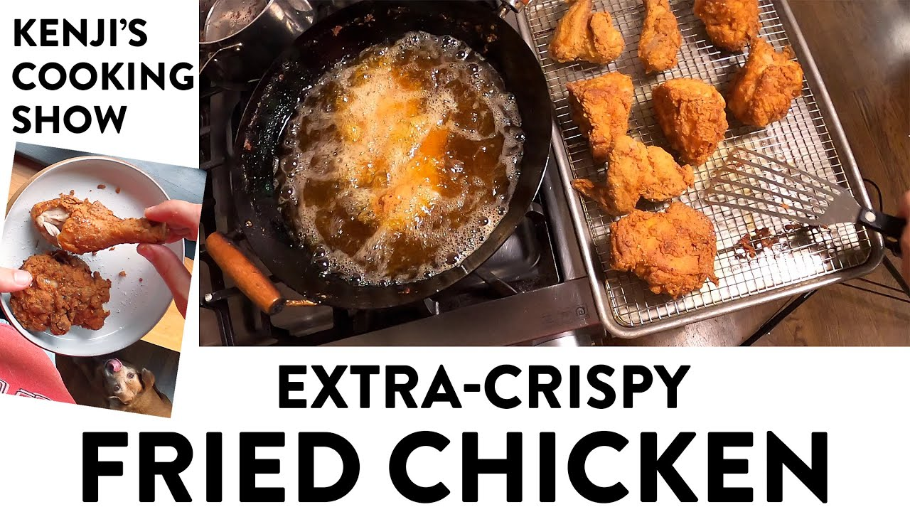 Download The Crispiest Fried Chicken | Kenji's Cooking Show