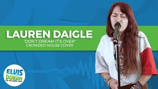 "Lauren Daigle - ""Don't Dream It's Over"" Crowded House Cover 