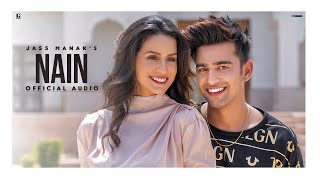 Nain :  Jass Manak | Rajat Nagpal | (Official Song) New Punjabi Song 2020 | Geet MP3