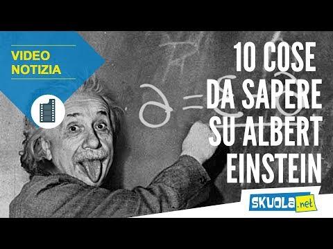 Albert Einstein, 10 cose da sapere