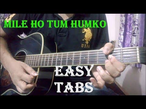Mile Ho Tum Humko - Easy Guitar Tabs Lesson | Beginner's Lesson