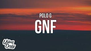 Polo G - GNF (Lyrics)