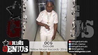 OCG - Goodie (Raw) Bumpah Riddim - July 2016