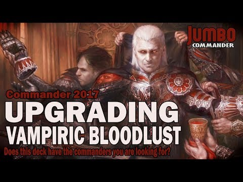 Upgrading Vampiric Bloodlust | Legends from Commander 2017