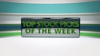 Top Stock Picks for the Week of August 21st