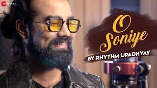 O Soniye by Rhythm Upadhyay