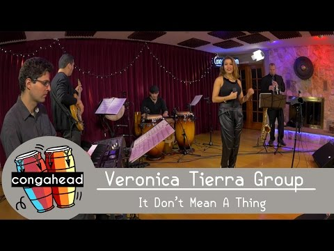 Veronica Tierra Group performs It Don't Mean A Thing