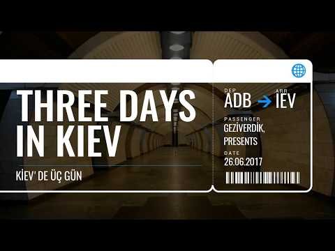 UKRAYNA KIEV'DE 3 GÜN | Kiev Gezi Rehberi | KYIV NEW 2018