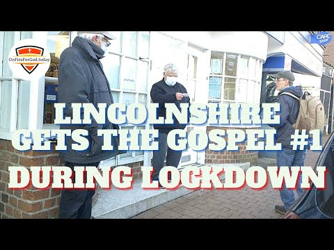 UK Street Preaching: Locked Down Lincolnshire Gets the Gospel #1 — Long Sutton Town Centre