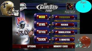 NFL Gameday 2000 Saints vs Browns Part 1