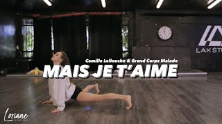 MAIS JE T'AIME - Camille Lellouche & Grand corps malade /Contemporary Workshop Loriane Cateloy-Rose