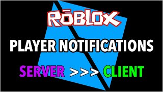 Roblox Studio: Player Notification System (Remote Event Fire Client / Fire All Clients)