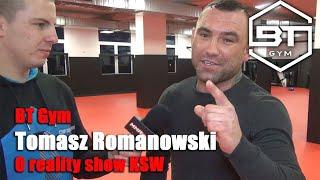 """Tomasz Romanowski o udziale w reality show KSW: """"Nerwy mogą mi puścić""""."""