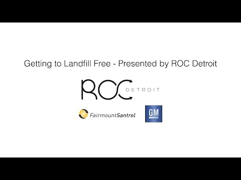 Getting to Landfill Free - Presented by ROC Detroit