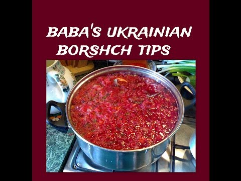 Baba's Ukrainian Borshch Tips