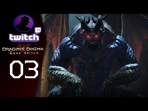 Let's Play Dragon's Dogma Dark Arisen - (From Twitch) - Part 3 - First Try!
