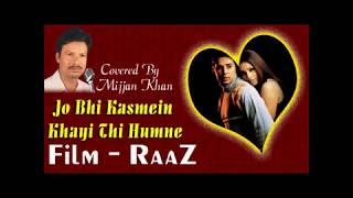 Jo Bhi Kasmein - Karaoke Song By : Mijjan Khan