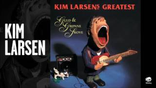 Kim Larsen - Tarzan Mama Mia (Official Audio)
