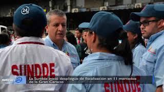 La Sundde inició despliegue de fiscalización en 11 mercados de la Gran Caracas