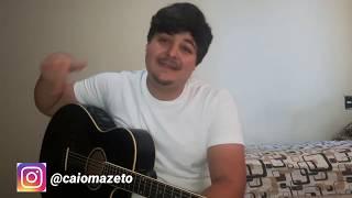 Baixar Cada Um Na Sua - Fernando e Sorocaba (Cover - Caio Mazeto)