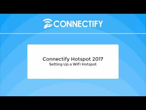 Setting Up A WiFi Hotspot With Connectify Hotspot 2017