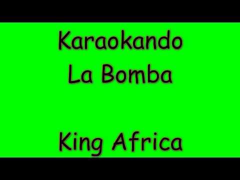 Karaoke Balli di Gruppo - La Bomba - King Africa ( Testo )