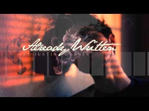 Justin Garner - Already Written