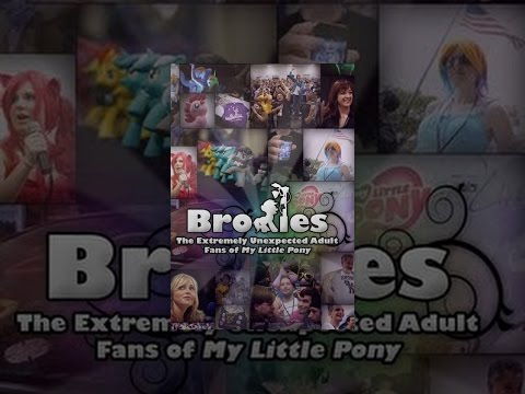 Bronies: The Extremely Unexpected Fans Of My Little Pony