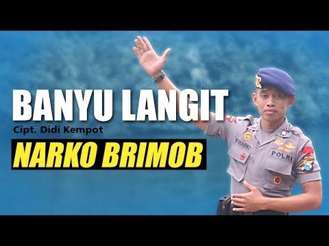 BANYU LANGIT Oleh Narko Brimob